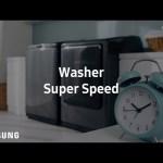 Samsung activewash™ : Super Speed