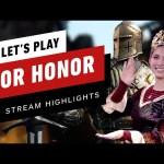 For Honor: Lady Goodman Learns The Way Of The Sword w/ Matt Sohinki