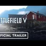 Battlefield 5: Close Quarters Map Official Trailer – E3 2019