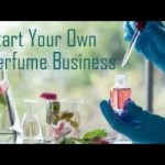 Start Your Own Perfume Business !!!