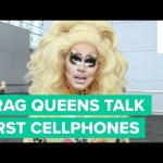 Drag Queens Talk About Their First Phones And Screen Names – Inside Drag