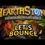 Hearthstone: Let's Bounce – Lord of the Gimmicks