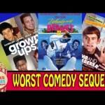 Worst Comedy Sequels