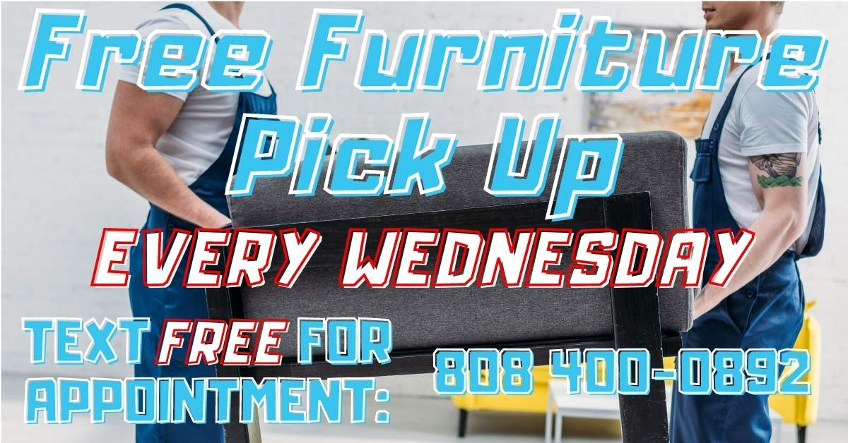 Free Furniture Pick Up Oahu Delivery