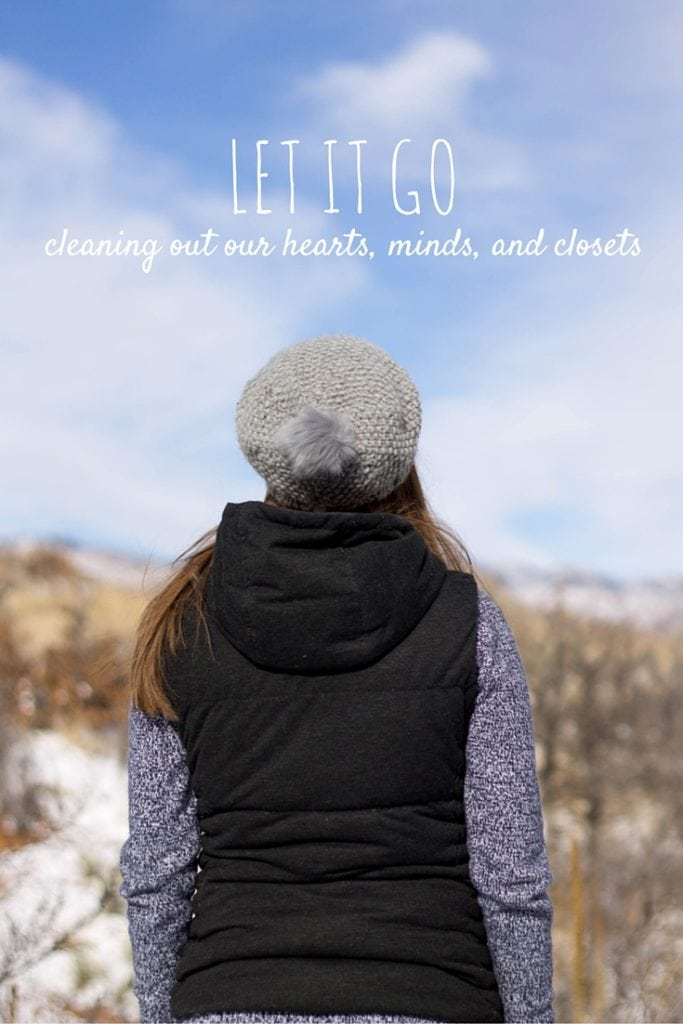 Let it go - Spring cleaning your heart, mind, closet, and everything else!