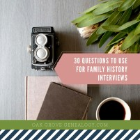 30 Questions to Use for Family History Interviews (1)