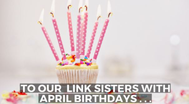 Happy Birthday to Our April-Birthday Links