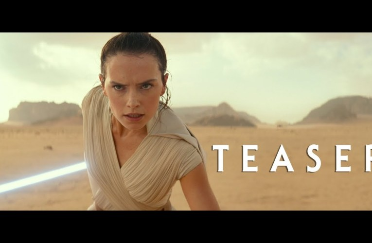 "Star Wars Episode IX ""The Rise Of Skywalker"" Trailer Released At SWCC"
