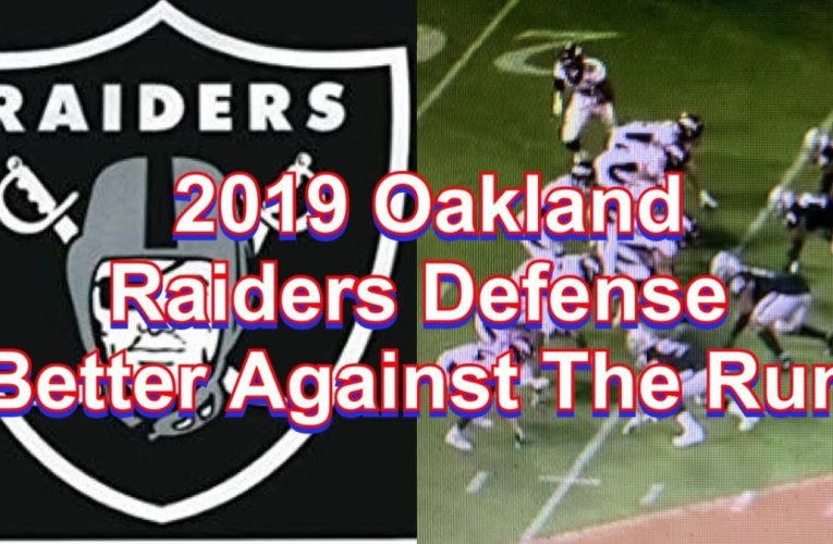 2019 Oakland Raiders Defense Better Against The Run Over 2018. Here's Why