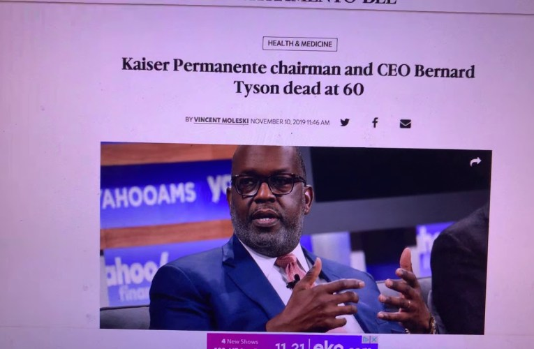 Kaiser CEO Bernard Tyson Died In His Sleep At 60 – Giant In Oakland
