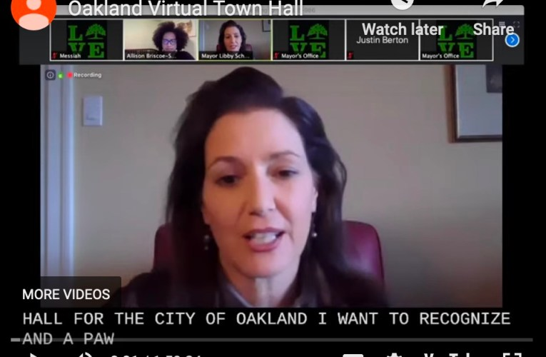 Oakland Mayor Libby Schaaf Heads Virtual Town Hall Meeting Of April 9th