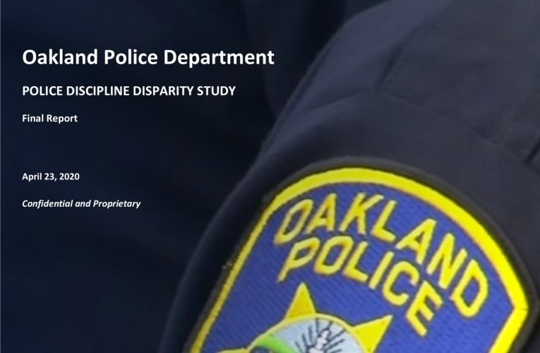 Oakland Police Department 2020 Police Racial Discipline Study: Black Officers Treated Poorly