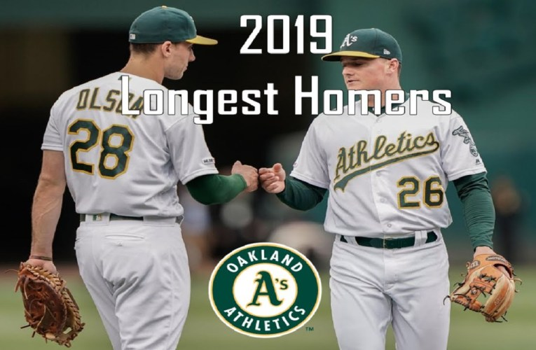 Oakland Athletics – Longest Home Runs Of 2019 MLB Season