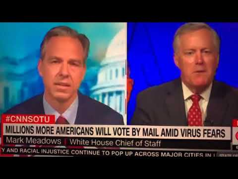 White House Chief Of Staff Doesn't Know The Issues Behind Mail-In Voting; CNN's Jake Tapper Nails Em