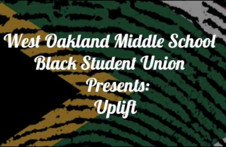 """Uplift"" by West Oakland Middle School Black Student Union"