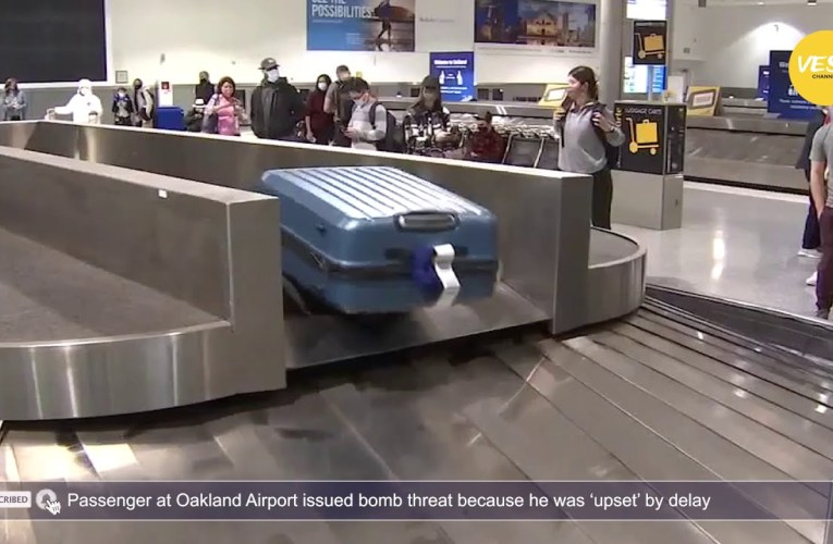 Passenger At Oakland Airport Issued Fake Bomb Threat Because He Was 'Upset' By Flight Delay