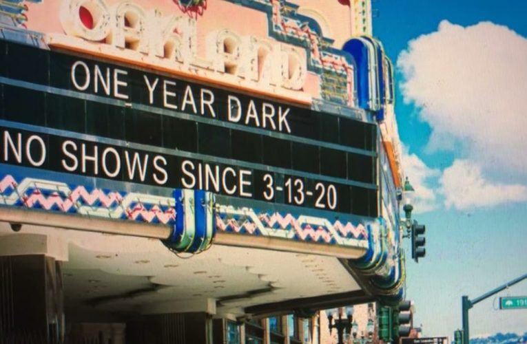 Oakland Fox Theatre Has Been Dark For One Year To March 13th 2020 Due To The Pandemic