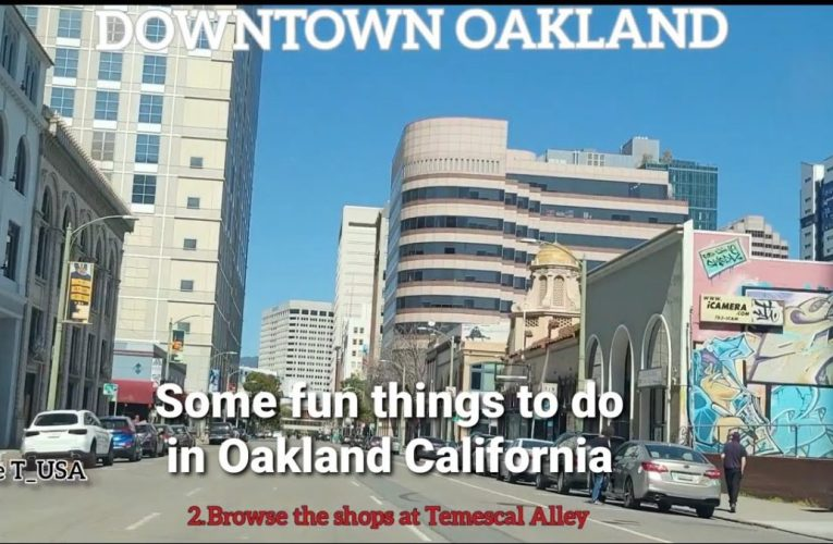 Downtown Oakland, California: Drive Around and fun things to do.