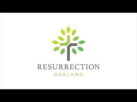Resurrection Oakland Church Service For May 16, 2021  10 AM