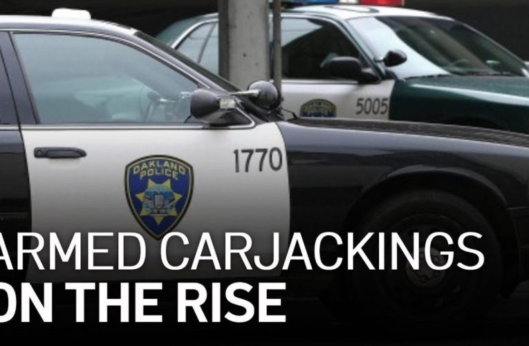 Armed Carjackings in Oakland Up More Than 100 Percent in Last 12 Months