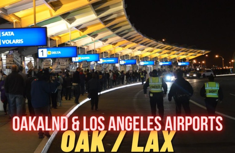 LAX and OAK Walking Tour | Oakland Airport & Los Angeles Airport