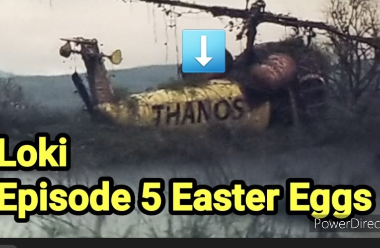 Loki Episode 5: EasterEggs You may Have Missed – Can You Say Thanos By Joseph Armendariz