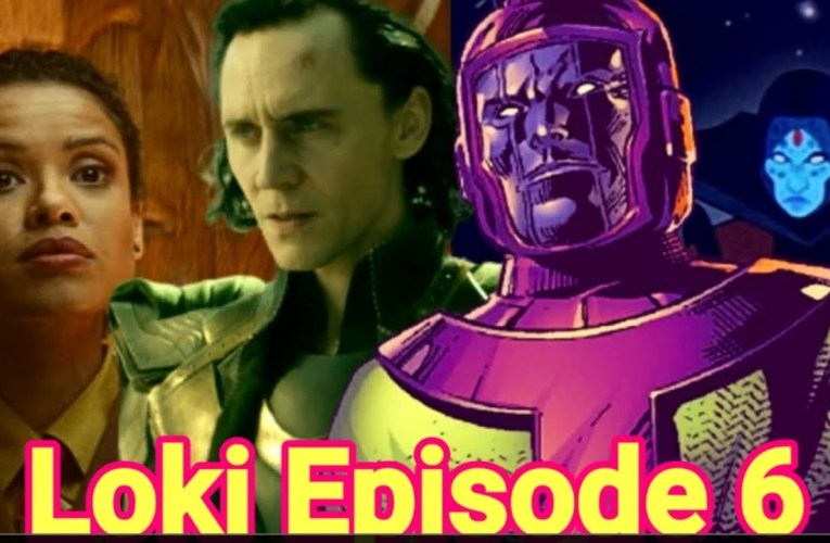 Loki Episode 6 : Kang The Conquer Will Not Be In Episode 6? By Joseph Armendariz
