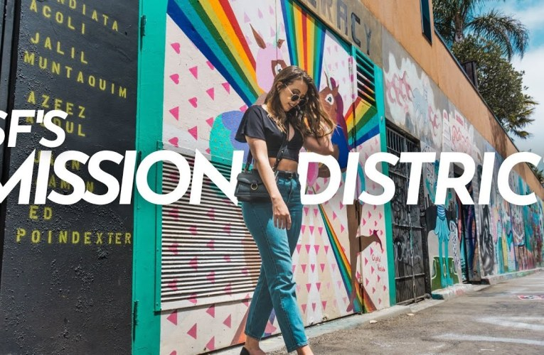 Things to do in the MISSION DISTRICT | San Francisco Travel 2021