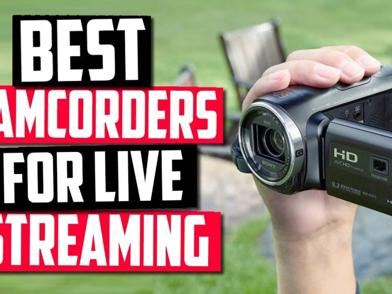 Best Camcorder For Live Streaming in 2020 [Top 5 Picks Reviewed]