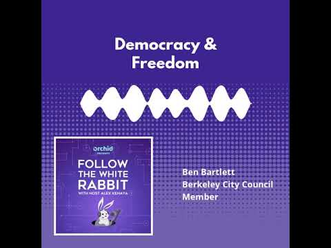 """Ben Bartlett Berkeley City Council Member on """"Democracy and Defending our Civil Rights"""""""
