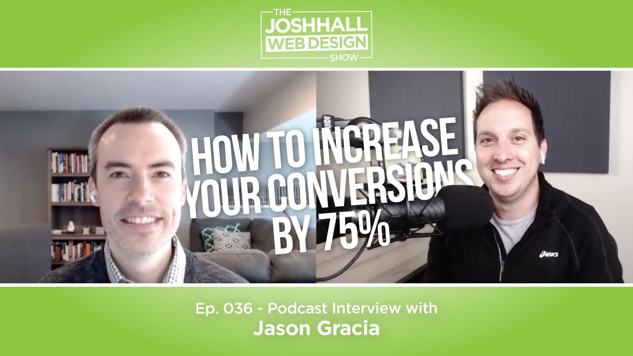 How To Increase Your Conversions By 75% With Jason Gracia
