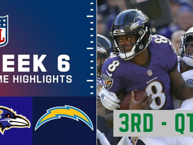 Baltimore Ravens vs. Los Angeles Chargers Highlights 3rd – QTR | Week 6 NFL Sunday, October 17,2021