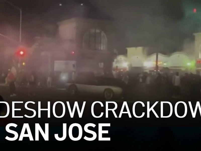 City of San Jose Cracks Down on Sideshow Organizers, Promoters