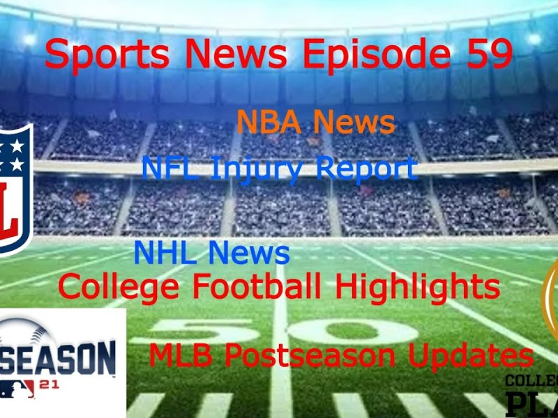 College Football Highlights    NFL Injury Report    MLB Playoff Updates    Sports News Ep. 59