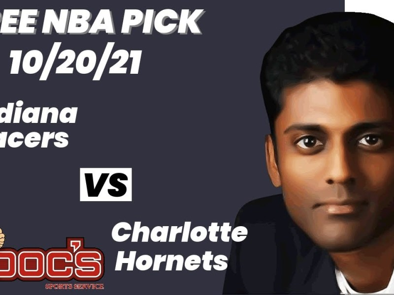 NBA Pick – Pacers vs Hornets Prediction, 10/20/2021, Best Bet Today, Tips & Odds | Docs Sports