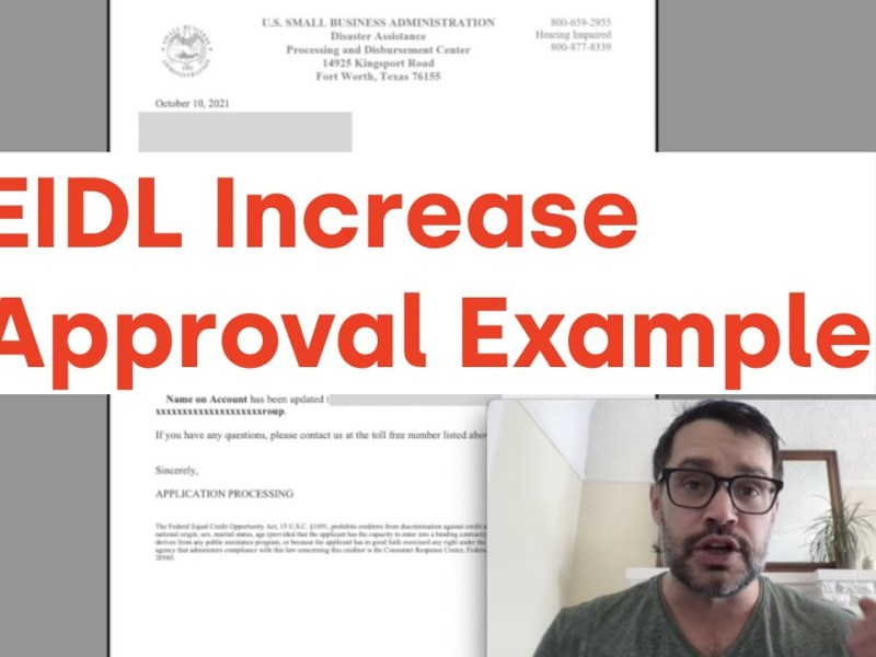 New EIDL Increase Approval Example (Must-Watch)