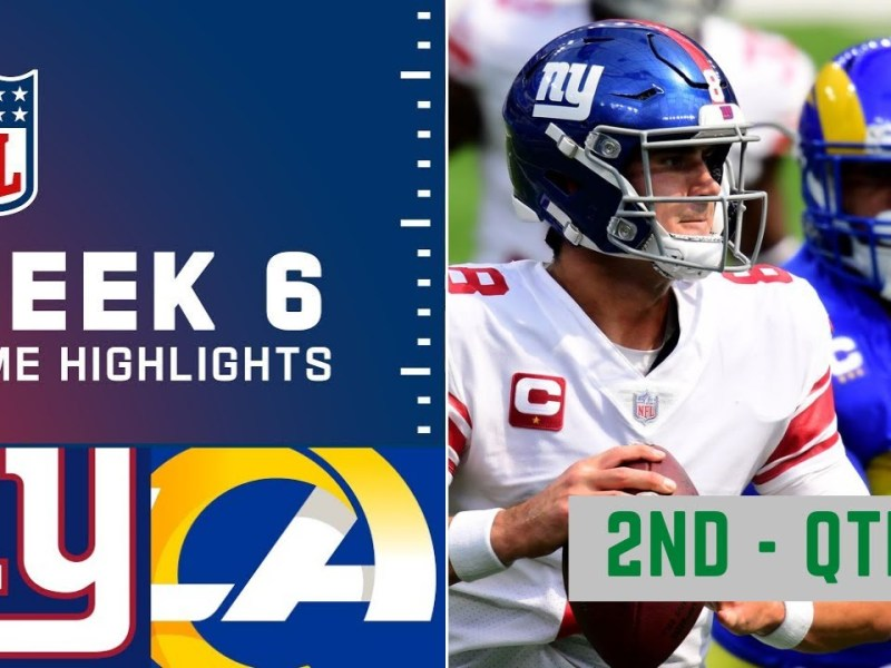 New York Giants vs. Los Angeles Rams Highlights 2nd – QTR | Week 6 NFL Sunday, October 17,2021