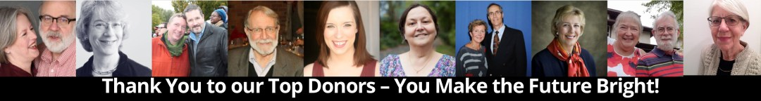 Thank You to our Top Donors - You Make the Future Bright!