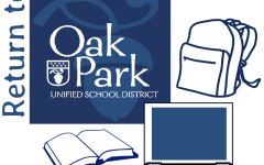 Graphic created by Oak Park Unified School District, as they prepare to return to school.