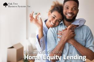 5 Misconceptions about Home Equity Lending