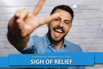 Humanitarian Highlight 10/22/2020: Sigh of Relief