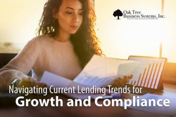 Navigating Current Lending Trends for Growth and Compliance
