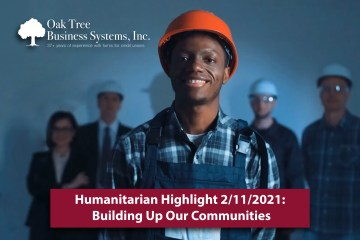 Humanitarian Highlight 2.11.21: Building Up Our Communities
