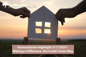 Humanitarian Highlight 3/11/21: Making a Difference, the Credit Union Way