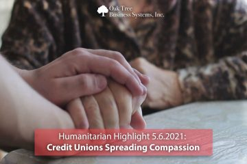 Humanitarian Highlight 5.6.21 | Credit Unions Spreading Compassion