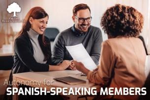 Autonomy for Spanish-Speaking Credit Union Members