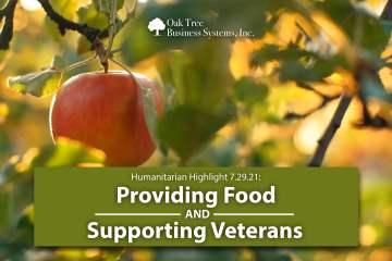 Humanitarian Highlight 7.29.221: Providing Food and Supporting Veterans