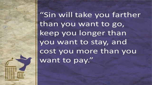 Sin Will Cost More Than You Want To Pay
