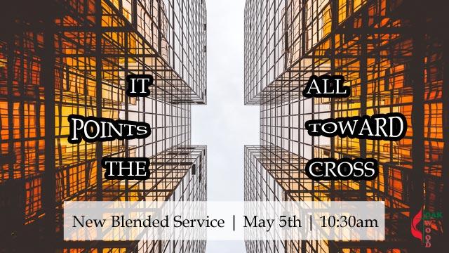 Blended Service, God's Hands and Feet | Oakwood United Methodist Church, Lubbock Texas