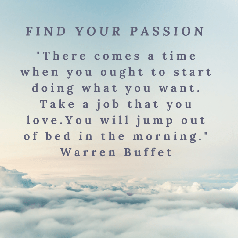 Find Your Passion Warren Buffet.png